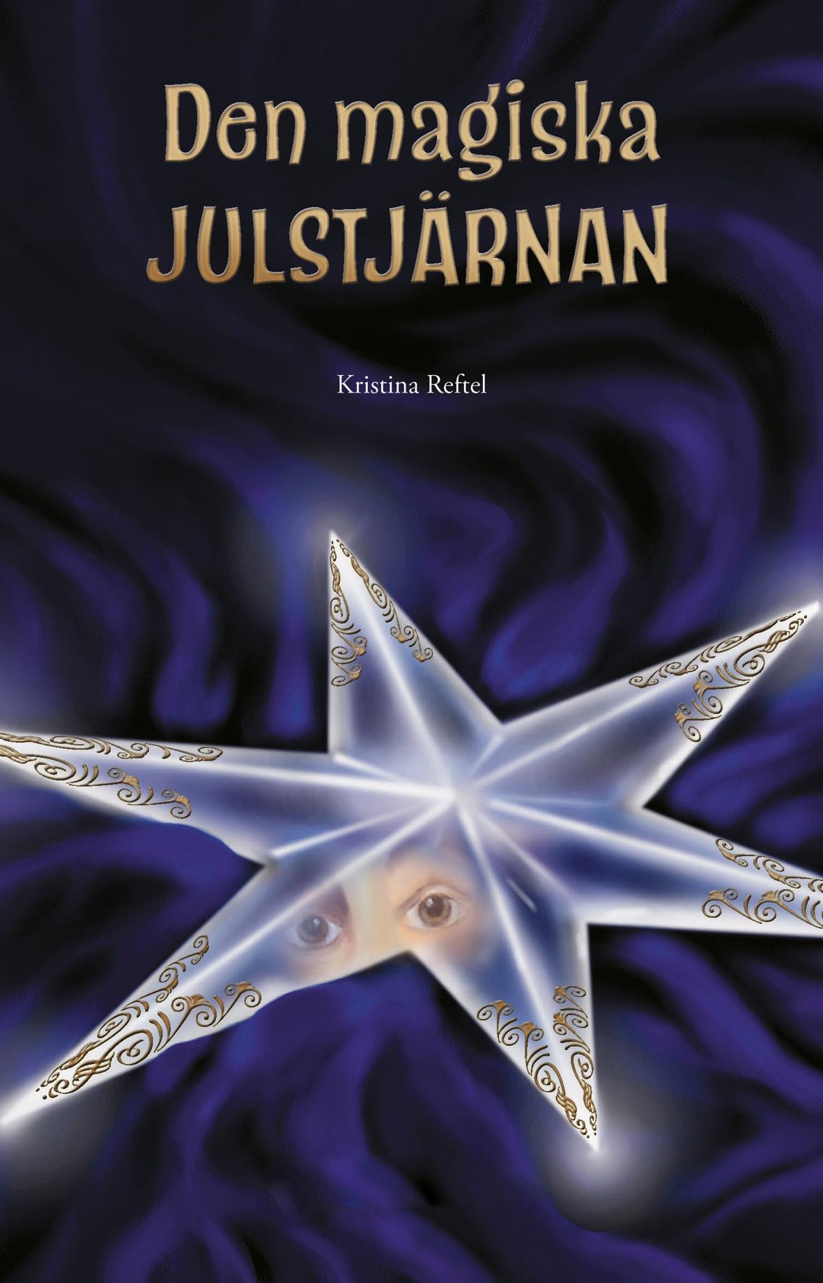 Den magiska julstjärnan av Kristina Reftel