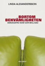 Bortom bekvmligheten