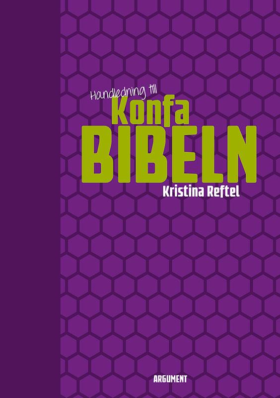 Handledning till Konfabibeln av Kristina Reftel