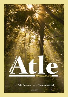 Kören sjunger Atle – körledarhäfte
