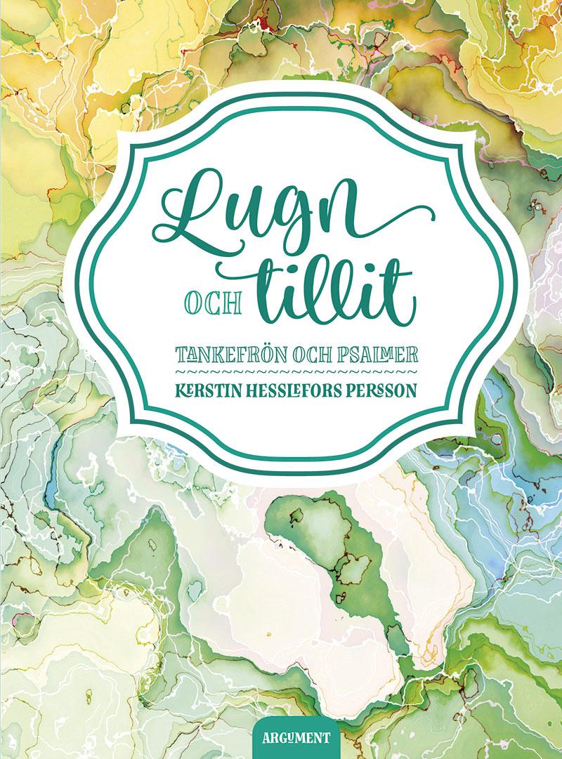 Image for Lugn och tillit : tankefrön och psalmer from Suomalainen.com