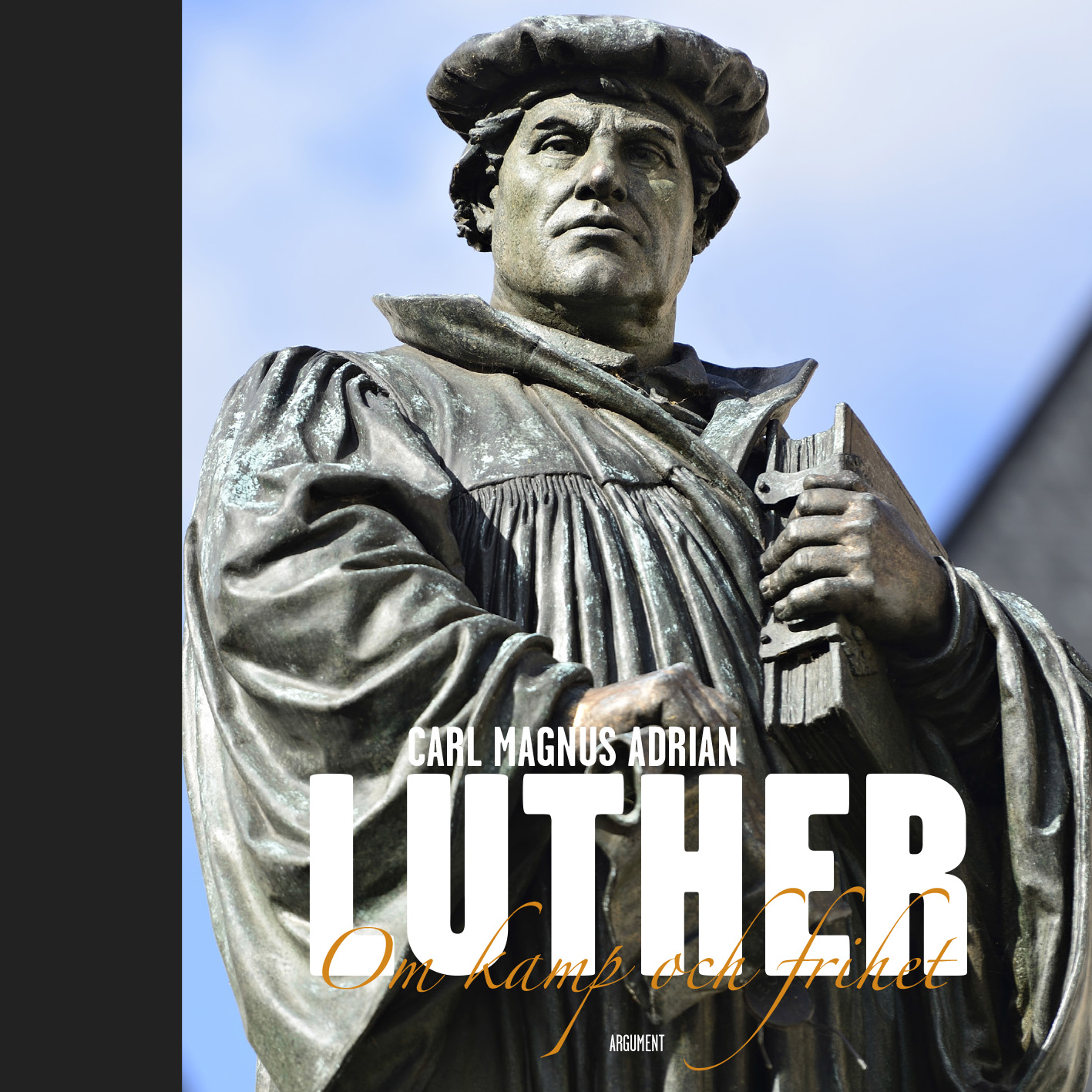 Image for Luther : om kamp och frihet from Suomalainen.com