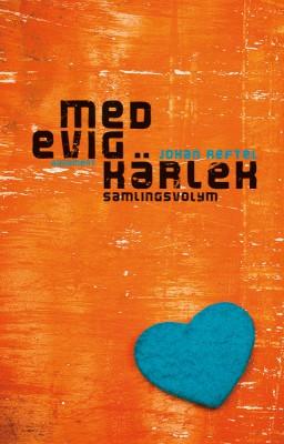 Med evig kärlek samlingsvolym (e-bok)
