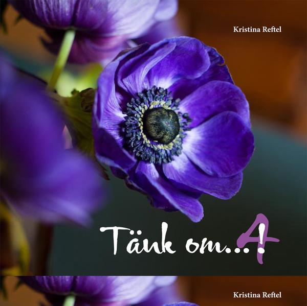 Tänk om...! 4 av Kristina Reftel