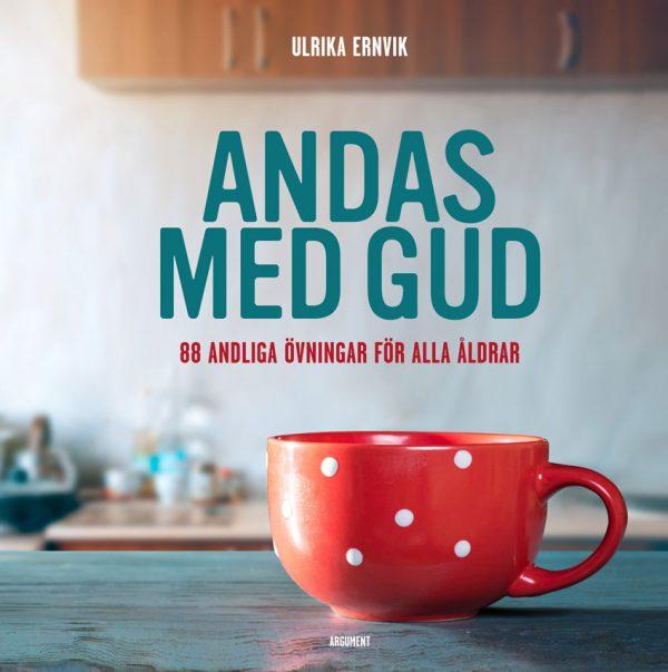 Andas med Gud av Ulrika Ernvik