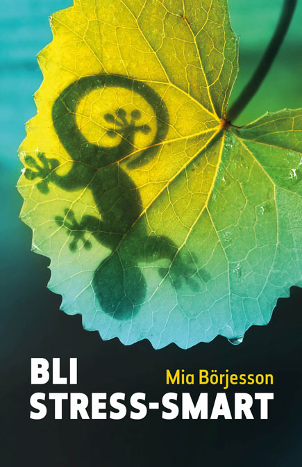 Bli stress-smart av Mia Börjesson