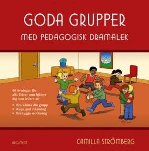 Goda grupper av Camilla Strömberg