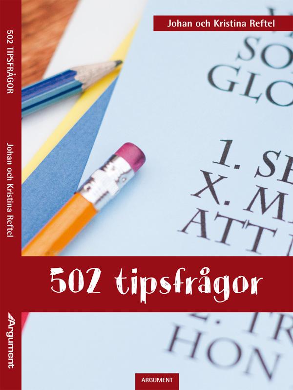 502 tipsfrågor av Johan Reftel och Kristina Reftel