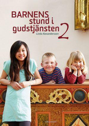 Barnens stund i gudstjänsten 2 av Linda Alexandersson