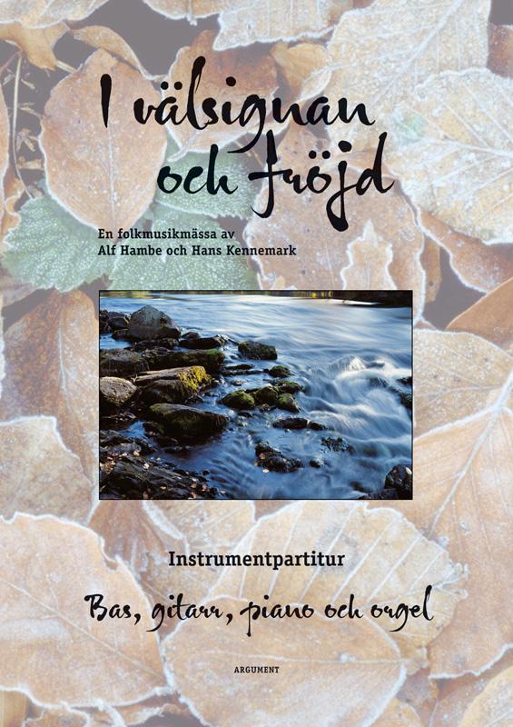 I välsignan och fröjd - instr.partitur bas, gitarr & piano