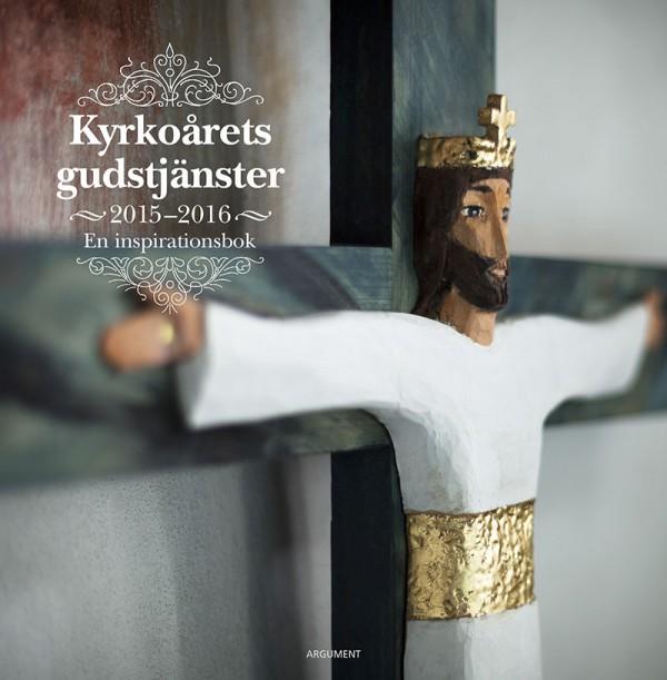 Kyrkoårets gudstjänster 2015/16