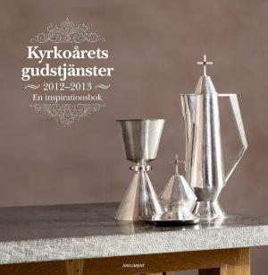 Kyrkoårets gudstjänster 2012/2013