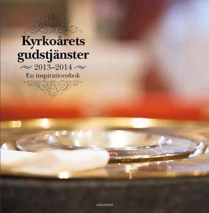 Kyrkoårets gudstjänster 2013/14