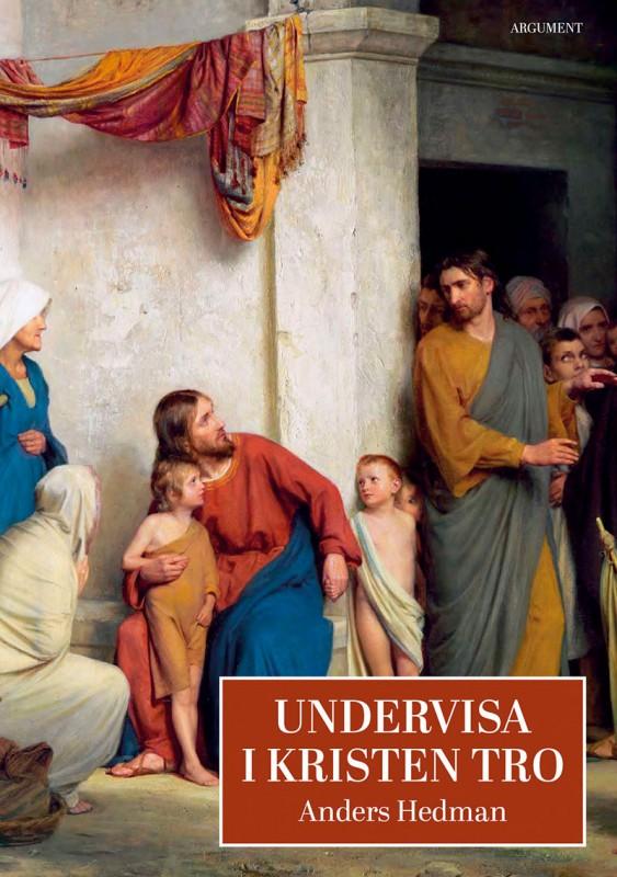 Undervisa i kristen tro